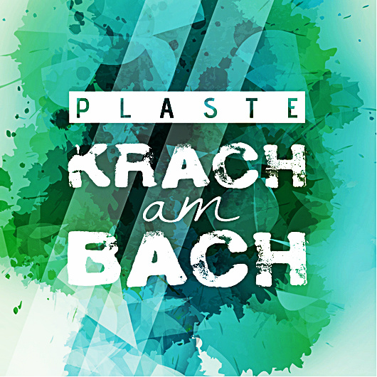 cover plaste @ krach am bach